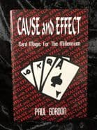 Cause and Effect: Card Magic and Tricks for the Millennium