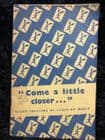 Come a little Closer by Various 1953 Edition