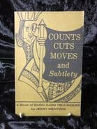 Counts, Cuts, Moves and Subtlety by Jerry Mentzer