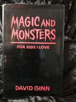 Magic and Monsters for Kids I Love  David Ginn