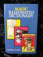 Magic: Illustrated Dictionary  – by Geoffrey Lamb
