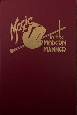 Magic in the Modern Manner by Orville Meyer