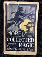 More Collected Magic by Percy Naldrett