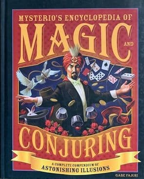 Mysterios encyclopedia of magic and conjuring by Gabe Fajuri