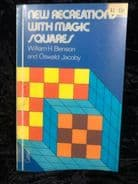 New Recreations with magic squares by William Benson