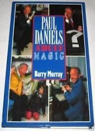 Paul Daniels Adult Magic Book (Hardcover) by Barry Murray (Author)