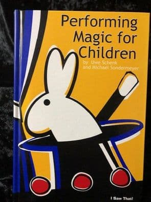 Performing Magic for Children by Uwe Schenk and Sonderme