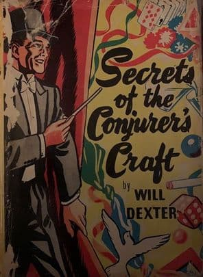 Secrets of the conjurers craft  by Will Dexter