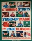 Stunning Stunts, Stand up and stage illusions by Nicholas Einhorn