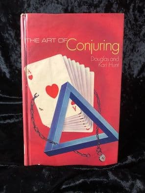 The Art of conjuring by Douglas and Kari Hunt