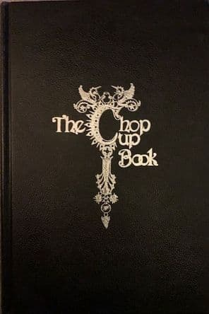 The Chop Cup Book by Mark Wilson