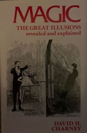 The Great Illusions Revealed by David Charney