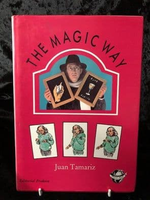 The Magic Way by Juan Tamaritz
