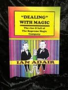 The Rise and Fall of The Supreme Magic Company - Ian Adair