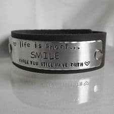 """Fabulous Handmade """"Life is short...SMILE..."""" Leather Statement Cuff Unique Gift"""