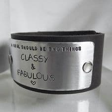 """Handmade """"...a girl should be two things ..."""" Leather Statement Cuff Unique Gift"""