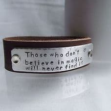 """Lovely Handmade Personalised """"...believe in magic..."""" Leather Cuff Bangle"""