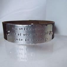 """Lovely Handmade Personalised """"You only live ..."""" Leather Statement Cuff Bangle"""