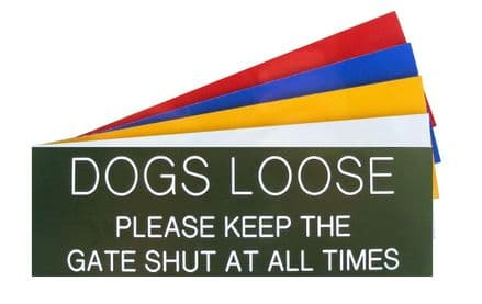 DOGS LOOSE 150 x 50mm