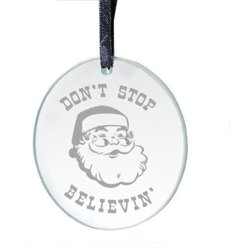 Don't Stop Believin' Hanging Glass Decoration For Christmas