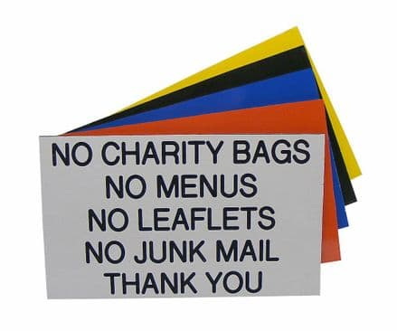 NO CHARITY BAGS NO MENUS NO LEAFLETS NO JUNK MAIL Sign 125 x 75mm