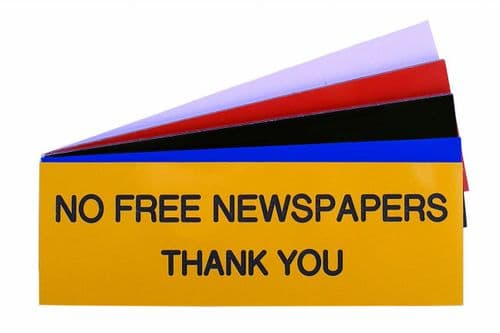 NO FREE NEWSPAPERS THANK YOU Sign 150mm x 50mm