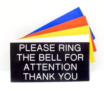 Please Ring The Bell For Attention Door Sign 100 x 50mm