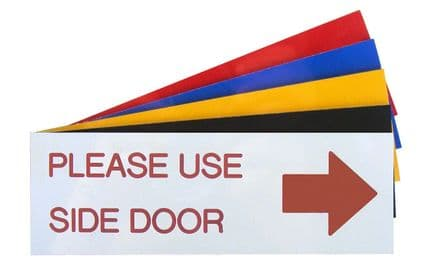 PLEASE USE SIDE DOOR WITH ARROW RIGHT Sign 150mm x 50mm