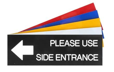PLEASE USE SIDE ENTRANCE WITH ARROW LEFT Sign 150mm x 50mm