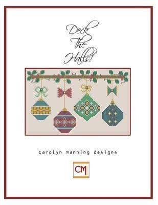 Carolyn Manning Designs Deck the Halls  printed cross stitch chart