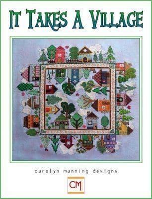Carolyn Manning Designs It Takes a Village printed cross stitch chart