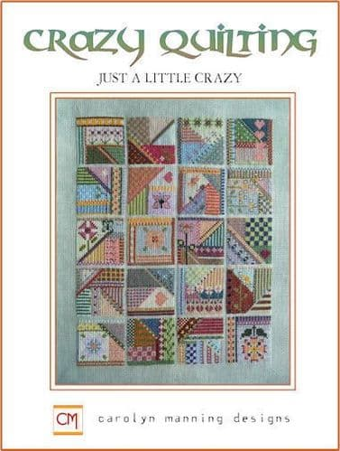 Carolyn Manning Designs Just a Little Crazy printed cross stitch chart