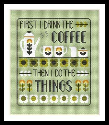 Little Dove Designs Coffee First printed cross stitch chart