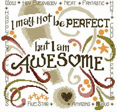 Ursula Michael I Know I am Awesome cross stitch chart