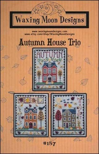Autumn House Trio by Waxing Moon Designs printed cross stitch chart