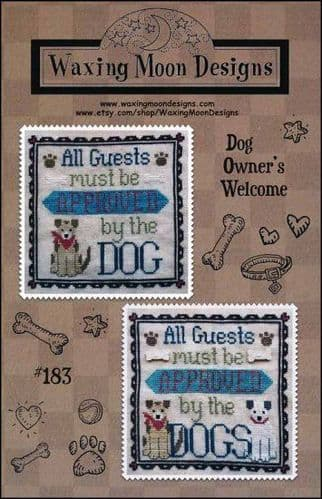 Dog Owners Welcome by Waxing Moon Designs printed cross stitch chart