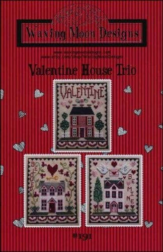 Valentine House Trio by Waxing Moon Designs printed cross stitch chart
